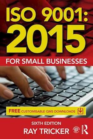 ISO 9001:2015 for Small Businesses af Ray Tricker