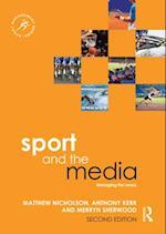 Sport and the Media af Anthony Kerr