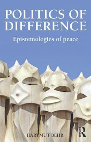 Politics of Difference af Hartmut Behr
