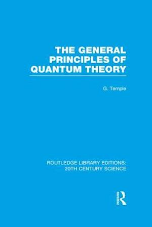 General Principles of Quantum Theory af George Temple