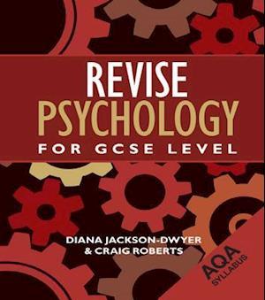 Revise Psychology for GCSE Level af Craig Roberts