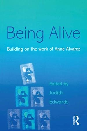 Being Alive af Judith Edwards
