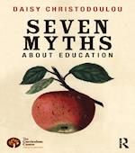 Seven Myths About Education af Daisy Christodoulou