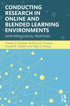 Conducting Research in Online and Blended Learning Environments af Anthony G. Picciano