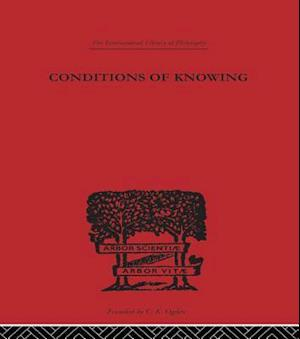 Conditions of Knowing af Angus Sinclair