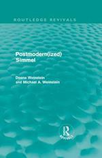 Postmodernized Simmel af Michael Weinstein
