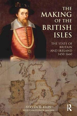Making of the British Isles af Christopher Maginn