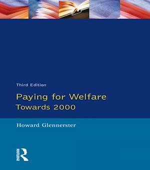 Paying For Welfare af Howard Glennerster