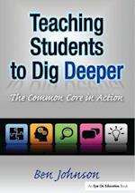 Teaching Students to Dig Deeper af Benjamin Johnson