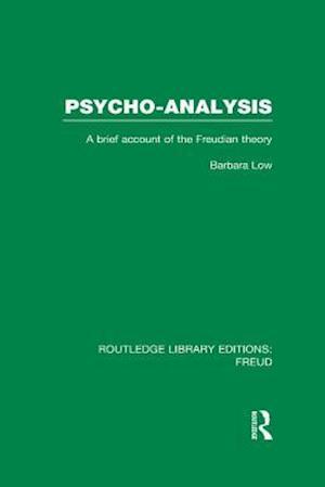 Psycho-Analysis (RLE: Freud) af Barbara Low