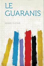 Le Guaranis af Aimard Gustave