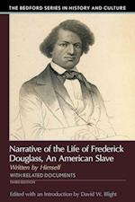 Narrative of the Life of Frederick Douglass, an American Slave (Bedford Cultural Editions)