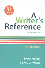 Writer's Reference with Exercises with 2016 MLA Update [With Access Code]