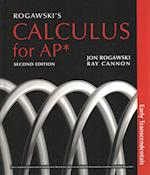 Rogawski's Calculus Early Transcendentals for AP* & Student Guide for AP(R) Calculus Redesign