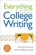 Everything You Need to Know about College Writing, 2016 MLA Update