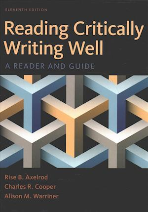 Bog, hardback Reading Critically, Writing Well & Writer's Help 2.0, Hacker Version (Twelve Month Access) af Rise B. Axelrod, Alison M. Warriner, Charles R. Cooper
