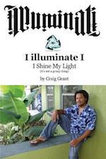 Illuminati - I Luminate I