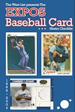 The Expos Baseball Card Master Checklist