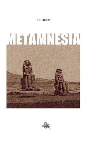 Metamnesia af Phil Jarry