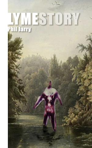 Bog, paperback Lymestory af Phil Jarry