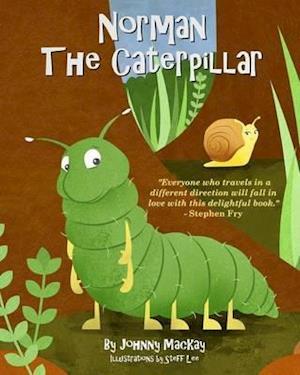 Norman the Caterpillar af Johnny Mackay