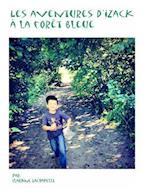 Les Aventures D'Yzacka La Foret Bleue