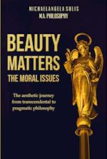 Beauty Matters-The Moral Issues