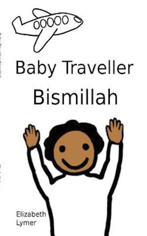 Baby Traveller Bismillah af Elizabeth Lymer