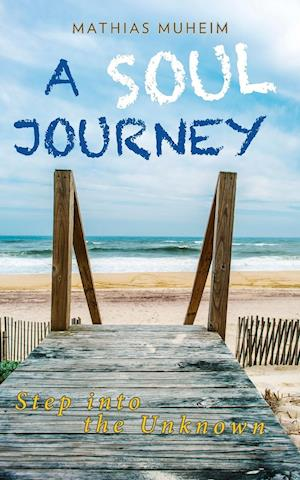 A Soul Journey af Mathias Muheim