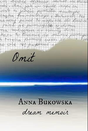 Bog, paperback Omit af Anna Bukowska