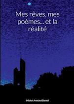 Mes Reves, Mes Poemes... Et La Realite