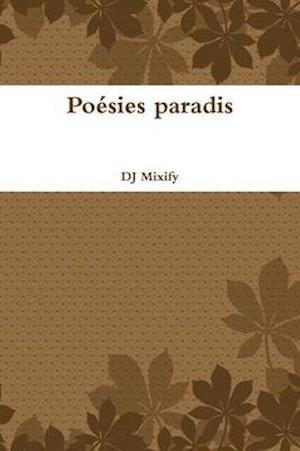 Poesies Paradis af Dj Mixify
