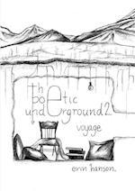 Voyage - The Poetic Underground #2