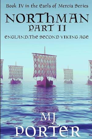 Northman Part 2 (the Earls of Mercia Book 4) af M. J. Porter