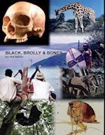 Black, Brolly & Bones af Phil Martin