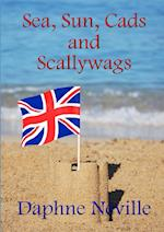 Sea, Sun, Cads and Scallywags af Daphne Neville