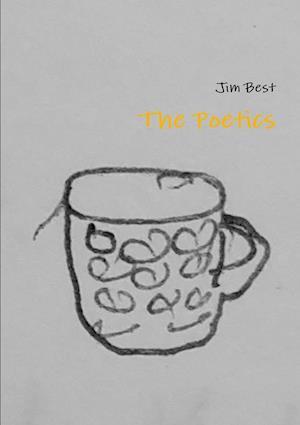 The Poetics af Jim Best