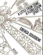 Little from Some: A Florilegium (Part I) af Gbenga Odugbemi