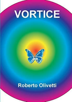 Vortice af Roberto Olivetti
