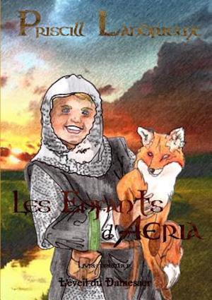 Les Enfants D'Aeria. L'Eveil Du Damesaer af Priscill Landrieux