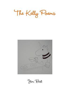 The Kelly Poems af Jim Best