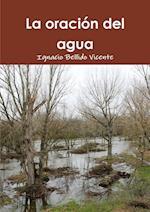 La Oracion del Agua af Ignacio Bellido Vicente