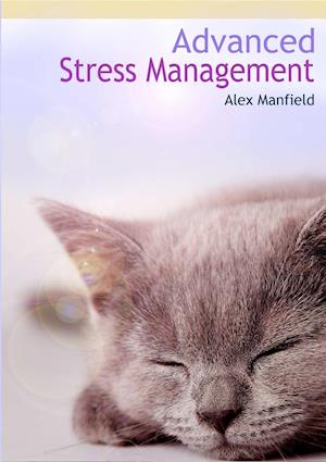 Advanced Stress Management af Alex Manfield