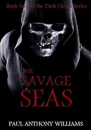 The Savage Seas af Paul Anthony Williams
