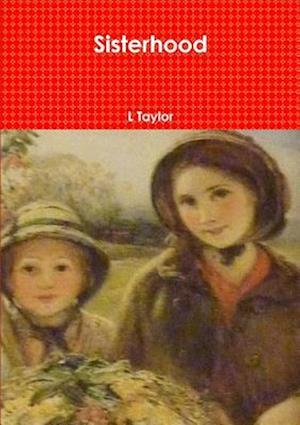 Sisterhood af L. Taylor