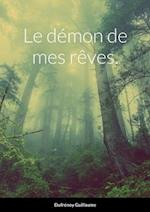 Le Demon de Mes Reves.