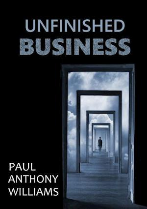 Unfinished Business af Paul Anthony Williams