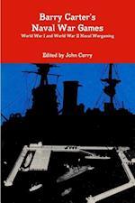 Barry Carter's Naval War Games Naval Wargaming World War I and World War II