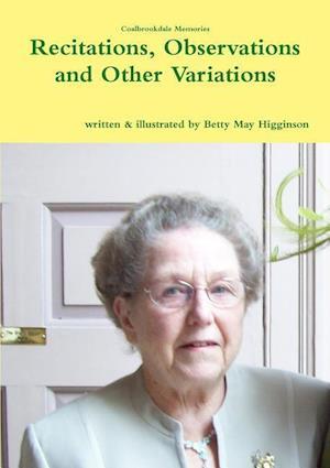 Bog, paperback Recitations, Observations and Other Variations af Betty May Higginson