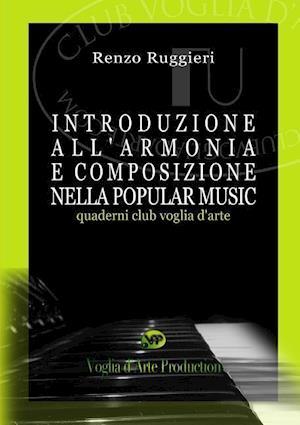 Bog, paperback Introduzione All'armonia E Composizione Nella Popular Music af Renzo Ruggieri